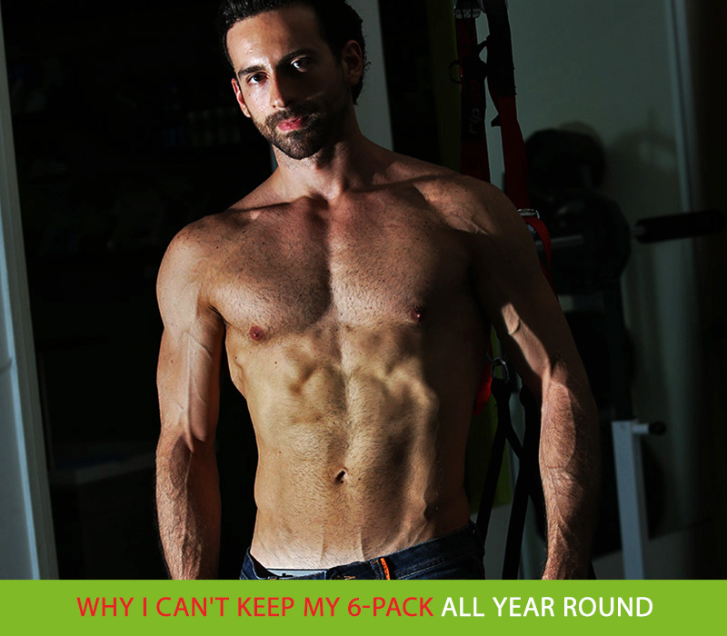 Why-I-can't-Keep-My-6-Pack-All-Year-Round
